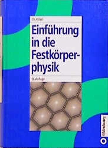 9783486238433: Einführung in die Festkörperphysik/Symmetriemodelle der 32 Kristallklassen zum Selbstbau: Einführung in die Festkörperphysik