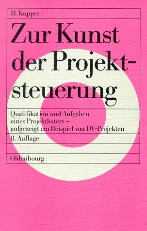 9783486238761: Zur Kunst der Projektsteuerung