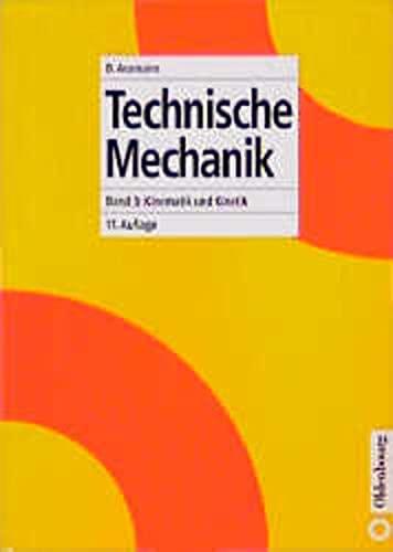 Technische Mechanik 1-3: Technische Mechanik, 3 Bde.,: Bruno Assmann