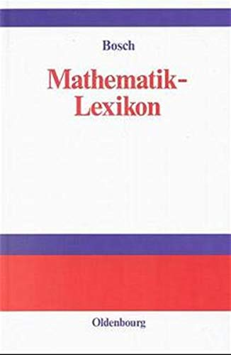 9783486242430: Mathematik-Lexikon: Nachschlagewerk und Formelsammlung für Anwender (German Edition)
