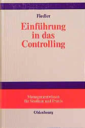 Einführung in das Controlling: Methoden, Instrumente und DV-Unterstützung