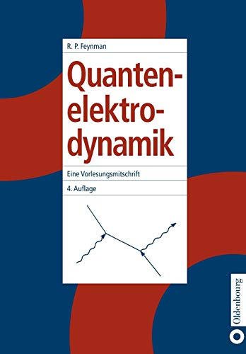 Quantenelektrodynamik (German Edition) (3486243373) by Richard P. Feynman