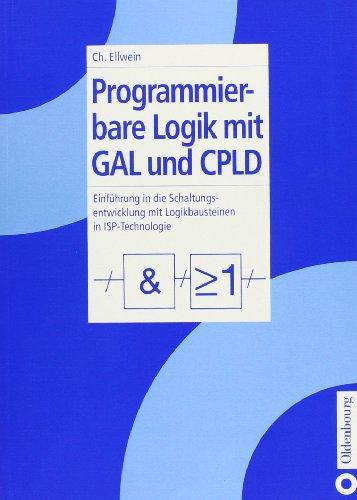 9783486246100: Programmierbare Logik mit GAL und CPLD.