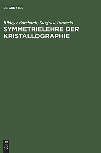 9783486246483: Symmetrielehre der Kristallographie: Modelle der 32 Kristallklassen zum Selbstbau