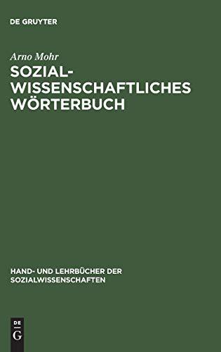Sozialwissenschaftliches Wörterbuch: Arno Mohr