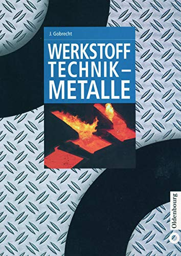 9783486248036: Werkstofftechnik - Metalle