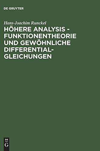 Höhere Analysis. Funktionentheorie und gewöhnliche Differentialgleichungen: Hans-Joachim ...