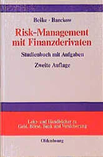 9783486249088: Risk-Management mit Finanzderivaten. Studienbuch mit Aufgaben