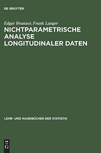 9783486249156: Nichtparametrische Analyse longitudinaler Daten (Lehr- Und Handbucher Der Statistik)