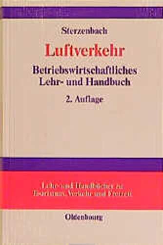 9783486249682: Luftverkehr. Betriebswirtschaftliches Lehr- und Handbuch.
