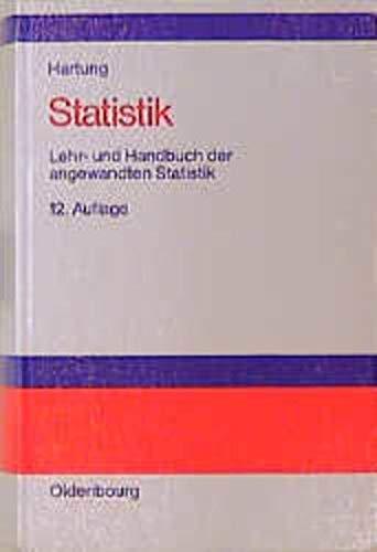 9783486249842: Statistik. Lehr- und Handbuch der angewandten Statistik