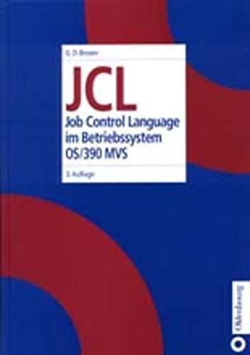 9783486250732: JCL. Job Control Language im Betriebssystem OS/390 MVS.
