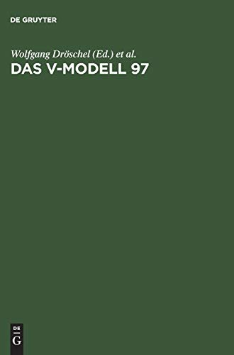 9783486250862: Das V-modell 97: Der Standard Für Die Entwicklung Von It-systemen Mit Anleitung Für Den Praxiseinsatz (German Edition)