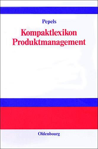 9783486251807: Kompaktlexikon Produktmanagement