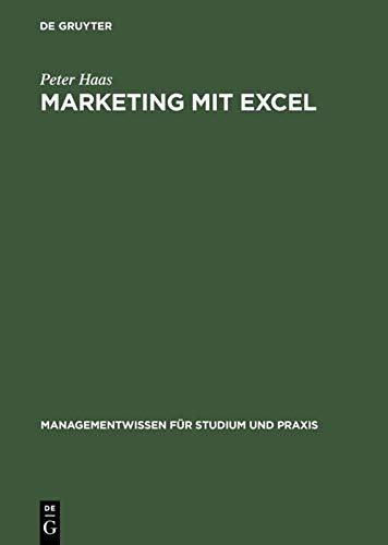 9783486251883: Marketing Mit Excel (Managementwissen Fur Studium Und Praxis)