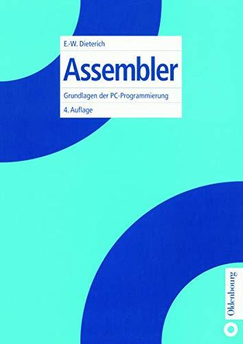 9783486251982: Assembler. Grundlagen der PC-Programmierung (Livre en allemand)