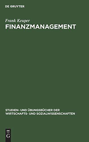 9783486254372: Finanzmanagement. Aufgaben und Lösungen.