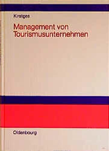 9783486254389: Management von Tourismusunternehmen: Organisation, Personal- und Finanzwesen bei Reiseveranstaltern und Reisemittlern