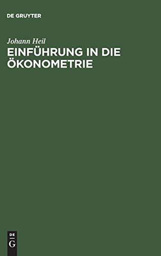 9783486254495: Einführung in Die Ökonometrie (German Edition)