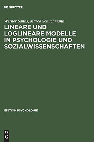 9783486255034: Lineare und loglineare Modelle in Psychologie und Sozialwissenschaften: Mit MS Excel Programmen
