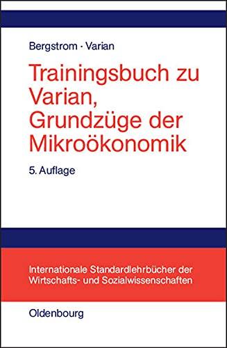 9783486256666: Trainingsbuch zu Varian, Grundz�ge der Mikro�konomik