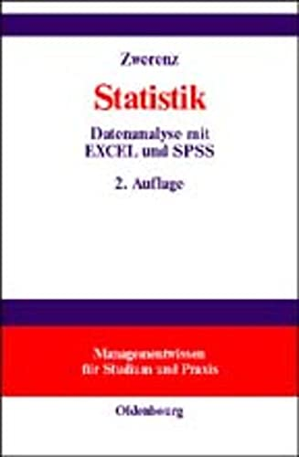 9783486257649: Statistik: Datenanalyse Mit Excel Und Spss