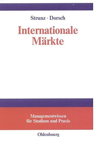 9783486258288: Internationale Märkte.
