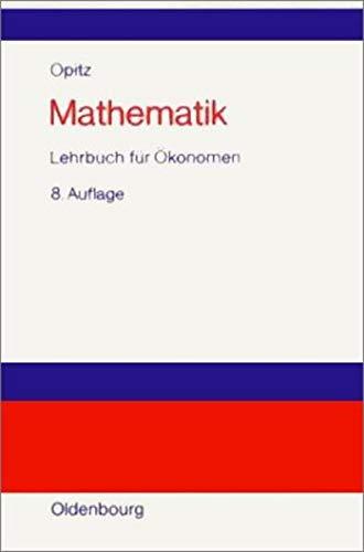 9783486258370: Mathematik, Lehrbuch für Ökonomen (Livre en allemand)