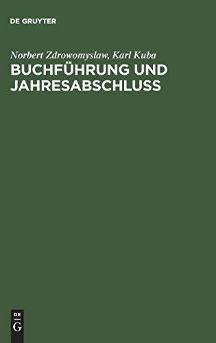 Buchführung und Jahresabschluß: Norbert Zdrowomyslaw