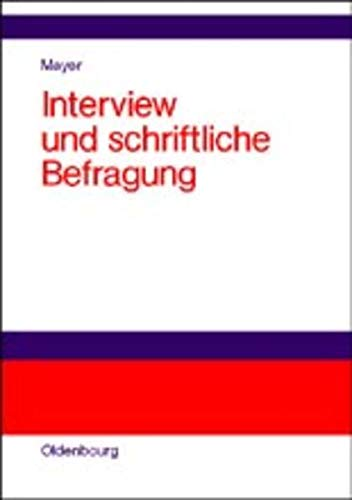 9783486259100: Interview und schriftliche Befragung (Livre en allemand)