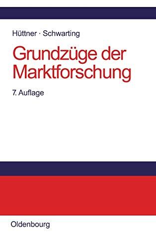 Grundzüge der Marktforschung: Manfred H�ttner