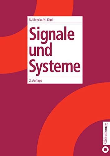 9783486259599: Signale und Systeme.