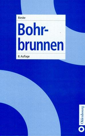 9783486263886 Bohrbrunnen Abebooks Erich Bieske Wilhelm