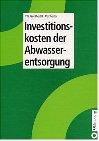 9783486265071: Investitionskosten der Abwasserentsorgung.