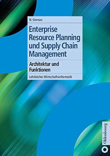 9783486272659: Enterprise Resource Planning und Supply Chain Management: Architektur und Funktionen