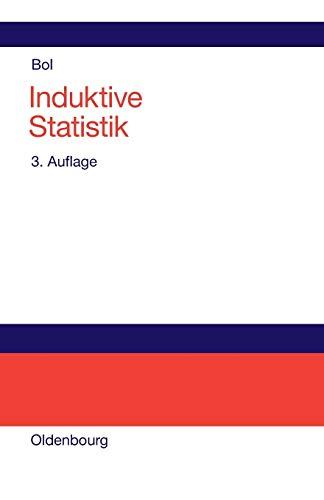 9783486272765: Induktive Statistik: Lehr- und Arbeitsbuch