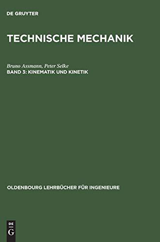 9783486272949: Technische Mechanik 3. Kinematik und Kinetik