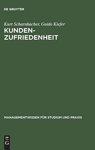 9783486273489: Kundenzufriedenheit: Analyse, Messbarkeit Und Zertifizierung (Managementwissen Für Studium Und Praxis) (German Edition)