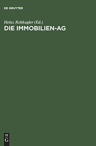 Die Immobilien-AG: Heinz Rehkugler