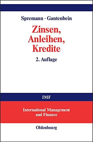 9783486274387: Zinsen, Anleihen, Kredite.