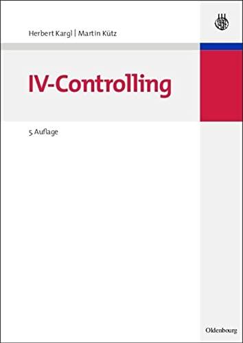 9783486274677: Iv-controlling (German Edition)
