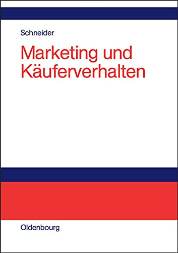 9783486275582: Marketing und K�uferverhalten.