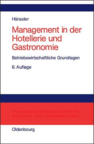 9783486275902: Management in der Hotellerie und Gastronomie.