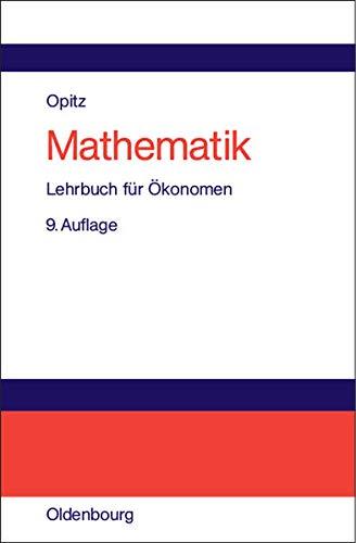 9783486275933: Mathematik: Lehrbuch für Ökonomen