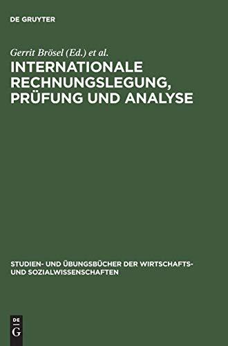 Internationale Rechnungslegung, Prüfung und Analyse: Gerrit Brösel