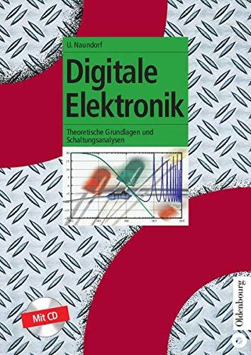 9783486275988: Digitale Elektronik: Theoretische Grundlagen und Schaltungsanalyse