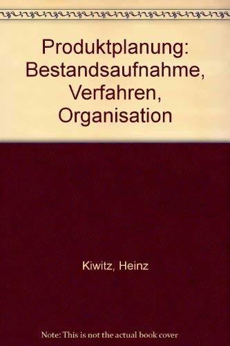 Produktplanung: Bestandsaufnahme, Verfahren, Organisation [Paperback] by Kiwi...