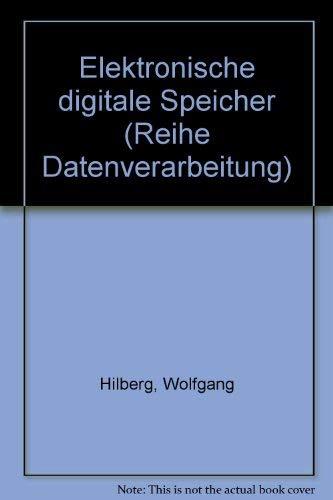 9783486348316: Elektronische digitale Speicher (Reihe Datenverarbeitung)