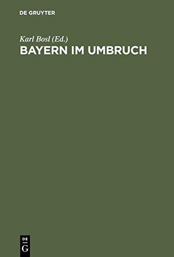 Bayern im Umbruch : Die Revolution von 1918, ihre Voraussetzungen, ihr Verlauf u. ihre Folgen.: ...
