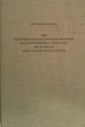 9783486433012: Der deutsch-tschechoslowakische Schiedsvertrag von 1925 im Rahmen der Locarno-Verträge.